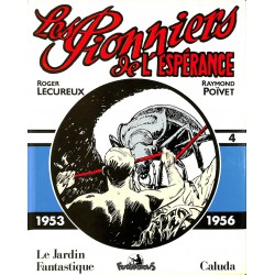 Bandes dessinées Les Pionniers de l'espérance (Chronologique) 04