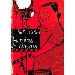 ABAO 1900- CARTON (Pauline) - Histoires ... de cinéma - Dédicacé