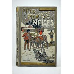 ABAO 1900- MOMMEROT, Thécla de. LA PETITE PRINCESSE DES NEIGES.