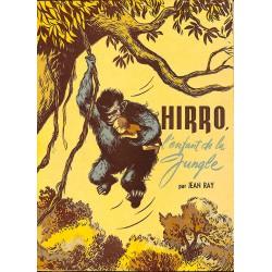 Livres illustrés Ray (Jean) - Hirro, l'enfant de la jungle.