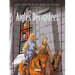 Bandes dessinées Les Aigles décapitées HS01 Les Cahiers de la bande dessinée.