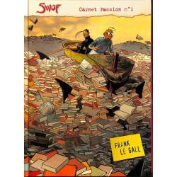 Bandes dessinées Le Gall (Frank) - SWOF Carnet Passion n°1.