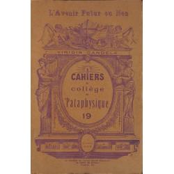 ABAO 1900- Cahiers du Collège de 'Pataphysique 19