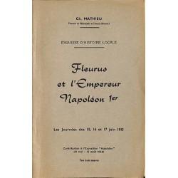 1900- [Fleurus] Mathieu (Ch.) - Fleurus et l'Empereur Napoléon 1er.