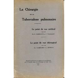 1900- La Chirurgie de la tuberculose pulmonaire.