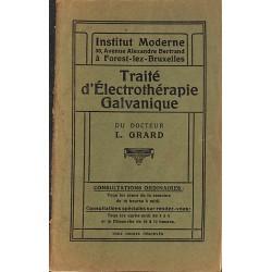 1900- Grard (Docteur L.) - Traité d'électrothérapie galvanique.