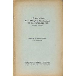 ABAO 1900- Peeters (Félix) - L'Eclectisme en critique textuelle et la papyrologie.