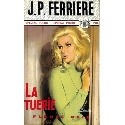 Littérature populaire Ferrière (Jean-Pierre) - La Tuerie.