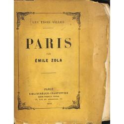 Grands papiers Zola (Emile) - Les Trois villes : Paris. EDITION ORIGINALE.