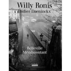 1900- [Ronis (Willy)] Daeninckx (Didier) - Belleville Ménilmontant.