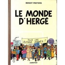 ABAO Bandes dessinées [Hergé] Peeters (Benoît) - Le Monde d'Hergé