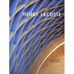 ABAO 1900- [Lacoste (Henry)] Hennaut (Eric) et Liesens (Liliane) - Henry Lacoste architecte.