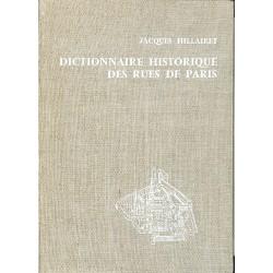 ABAO 1900- [Paris] Hillairet (Jacques) - Dictionnaire historique des rues de Paris. 2 tomes + supplément.