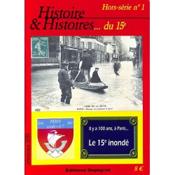 ABAO 1900- [Paris] Histoire et Histoires... du 15e. Hors-série n°1.
