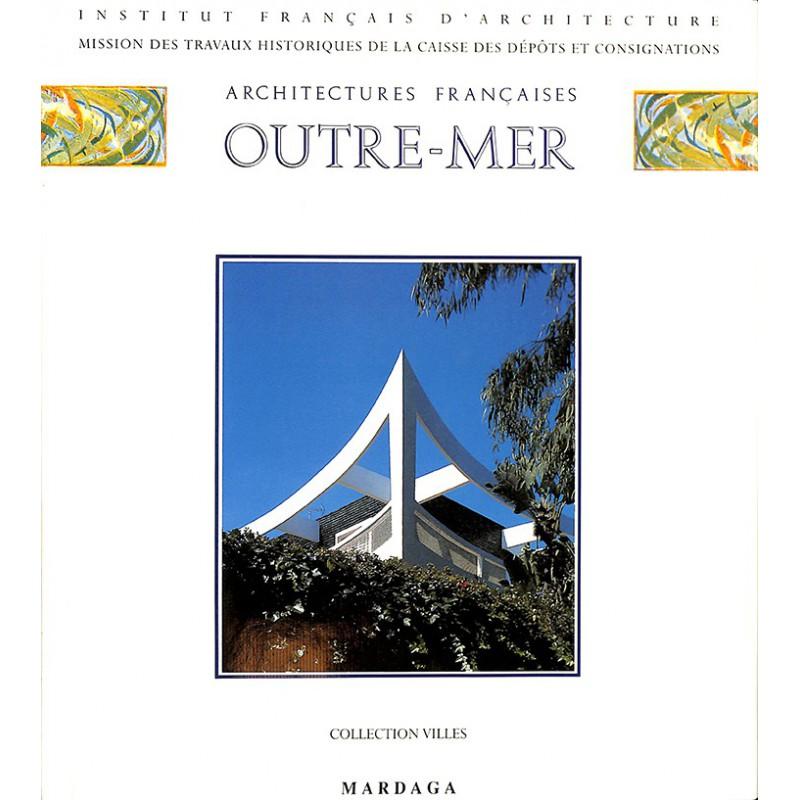 1900- Architectures française Outre-Mer