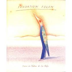 1900- [Folon (Jean-Michel)] Gilsoul (Guy) et Folon (Jean-Michel) - Fondation Folon.