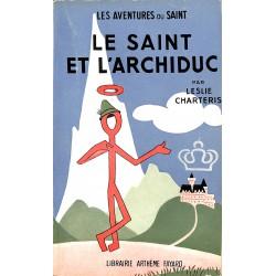 Littérature populaire Charteris (Leslie) - Le Saint et l'archiduc.