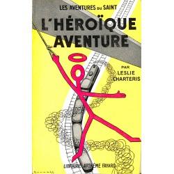 ABAO Littérature populaire Charteris (Leslie) - L'Héroïque aventure.