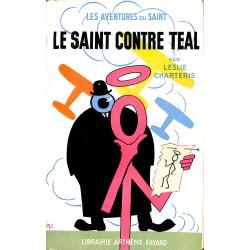 Littérature populaire Charteris (Leslie) - Le Saint contre Teal.