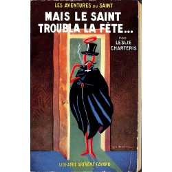 ABAO Littérature populaire Charteris (Leslie) - Mais le Saint troubla la fête ...