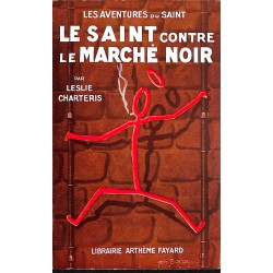 ABAO Littérature populaire Charteris (Leslie) - Le Saint contre le marché noir.