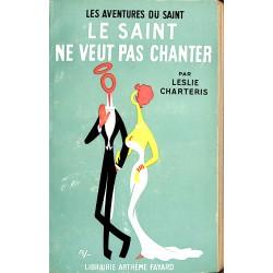 ABAO Littérature populaire Charteris (Leslie) - Le Saint ne veut pas chanter.