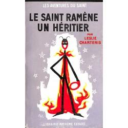 Littérature populaire Charteris (Leslie) - Le Saint ramène un héritier.