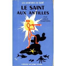 ABAO Littérature populaire Charteris (Leslie) - Le Saint aux Antilles.