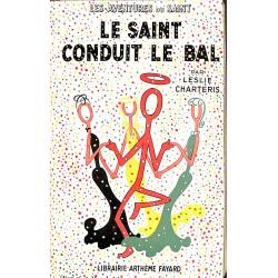 ABAO Littérature populaire Charteris (Leslie) - Le Saint conduit le bal.