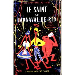 ABAO Littérature populaire Charteris (Leslie) - Le Saint au carnaval de Rio.