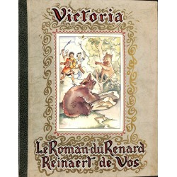 1900- [Chocolat Victoria] Le Roman du Renard / Reinaert de Vos.