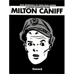 ABAO Bandes dessinées [Caniff (Milton)] Marschall (Rick) & Adams (John Paul) - La Bande dessinée selon Milton Caniff.