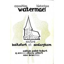1900- [Watermael-Boitsfort] Exposition historique Watermael entre Boitsfort et Auderghem.