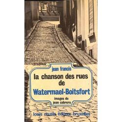 1900- [Watermael-Boitsfort] Francis (Jean) - La Chanson des rues de Watermael-Boitsfort.