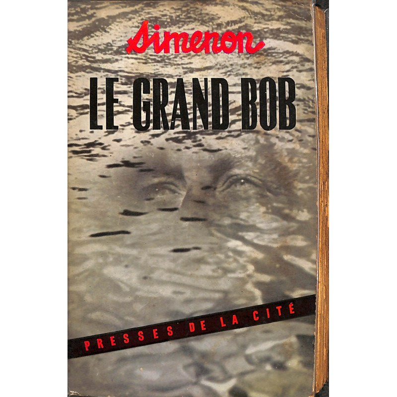 Littérature Simenon (Georges) - Le Grand Bob.