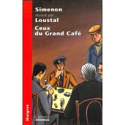 Littérature Simenon (Georges) - Ceux du Grand Café.