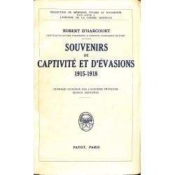 1900- [1914-1918] D'Harcourt (Robert) - Souvenirs de captivité et d'évasions.