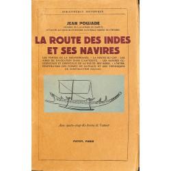 1900- Poujade (Jean) - La route des Indes et ses navires.