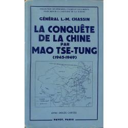ABAO 1900- Chassin (Général L.-M.) - La Conquête de la Chine par Mao Tse-Tung. (1945-1949)
