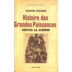 1900- Mourin (Maxime) - Histoire des Grandes Puissances depuis la guerre.