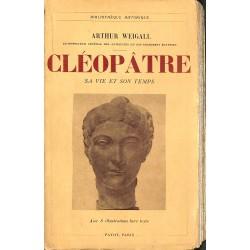1900- Weigall (Arthur) - Cléopâtre.