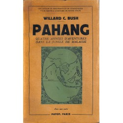 1900- Bush (Willard C.) - Pahang.