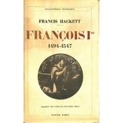 1900- Hackett (Francis) - François Ier. 1494-1547.