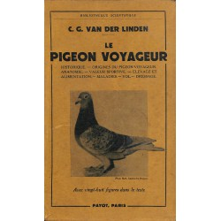1900- Van der Linden (C.G.) - Le Pigeon voyageur.