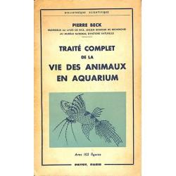 ABAO 1900- Beck (Pierre) - Traité complet de la vie des animaux en aquarium.