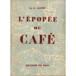 ABAO 1900- Jacob (H.E.) - L'Epopée du café.