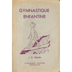 ABAO 1900- Thulin (J.G.) - Gymnastique enfantine.