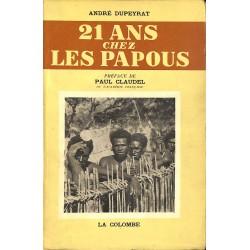 ABAO 1900- Dupeyrat (André) - 21 ans chez les papous.