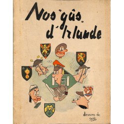 "ABAO 1900- [1940-1945] Slag (Robert Slagmeulder, dit) - Nos ""gûs"" d'Irlande."
