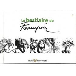 ABAO Bandes dessinées Le Bestiaire de Franquin 01 TL num.